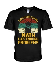 SAVE YOUR DRAMA MATH HAS ENOUGH PROBLEMS V-Neck T-Shirt thumbnail