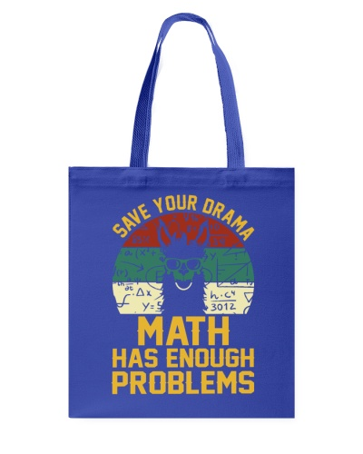 SAVE YOUR DRAMA MATH HAS ENOUGH PROBLEMS