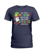 I WILL TEACH 4TH GRADE EVERYWHERE Ladies T-Shirt thumbnail