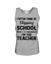 I OFTEN THINK OF SKIPPING SCHOOL THEN I REMEMBER  Unisex Tank thumbnail