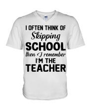 I OFTEN THINK OF SKIPPING SCHOOL THEN I REMEMBER  V-Neck T-Shirt thumbnail