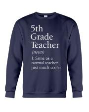 5th grade Teacher  Crewneck Sweatshirt thumbnail