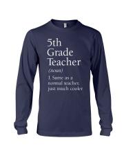 5th grade Teacher  Long Sleeve Tee thumbnail