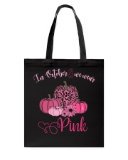 IN OCTOBER WE WEAR PINK Tote Bag thumbnail