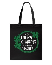 My Lucky Charms call me Teacher Tote Bag thumbnail