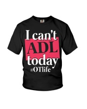I Can't ADL today Youth T-Shirt thumbnail