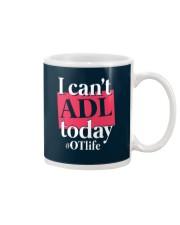 I Can't ADL today Mug thumbnail