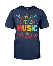 I Teach Music to Tiny Humans Classic T-Shirt tile