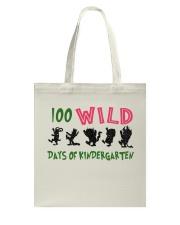 100 Wild Days Of Kindergarten Tote Bag thumbnail