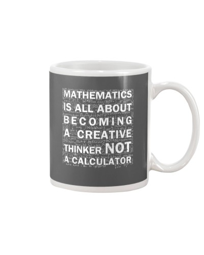 Mathematic is all about becoming a creative