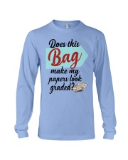 Does this Bag make my papers Long Sleeve Tee thumbnail
