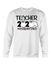Teacher 2020 Quarantined Crewneck Sweatshirt thumbnail