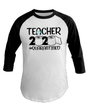 Teacher 2020 Quarantined Baseball Tee tile