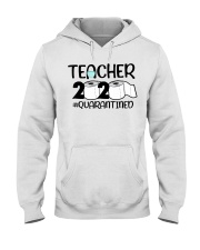 Teacher 2020 Quarantined Hooded Sweatshirt tile
