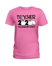 Teacher 2020 Quarantined Ladies T-Shirt tile