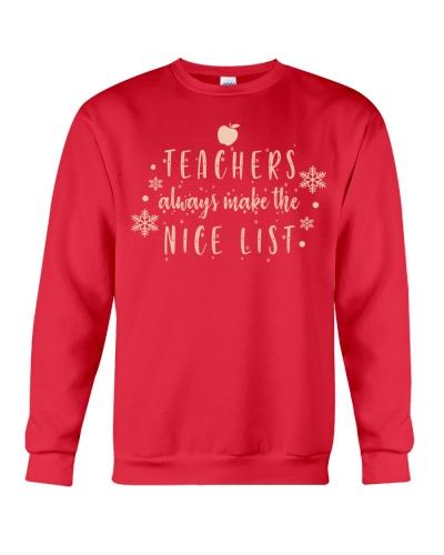 TEACHERS ALWAYS MAKE THE NICE LIST