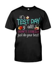 It's test day y'all Classic T-Shirt thumbnail