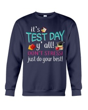 It's test day y'all Crewneck Sweatshirt thumbnail