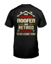This Legendary Roofer  Classic T-Shirt back