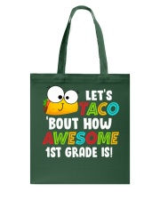 LET'S TACO BOUT HOW AWESOME 1ST GRADE IS Tote Bag thumbnail