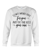 Just do the best you can Crewneck Sweatshirt thumbnail