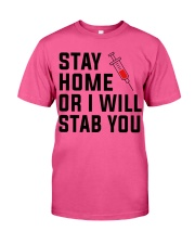 Stay Home or i will STAB YOU Classic T-Shirt thumbnail