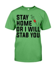 Stay Home or i will STAB YOU Premium Fit Mens Tee thumbnail