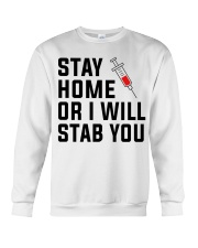 Stay Home or i will STAB YOU Crewneck Sweatshirt thumbnail