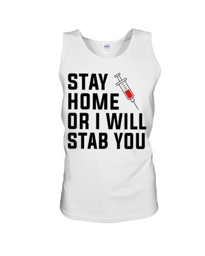 Stay Home or i will STAB YOU