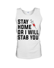 Stay Home or i will STAB YOU Unisex Tank thumbnail