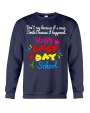 Happy last day of school Crewneck Sweatshirt thumbnail