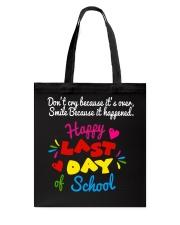 Happy last day of school Tote Bag thumbnail