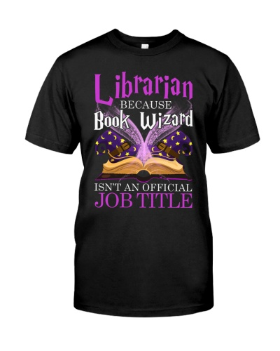 LIBRARIAN BECAUSE BOOK WIZARD ISN'T AN OFFICIAL