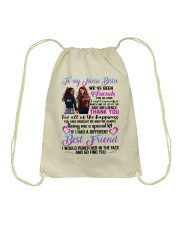 TO MY NURSE BESTIES WE HAVE BEEN FRIEND Drawstring Bag thumbnail