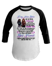 TO MY NURSE BESTIES WE HAVE BEEN FRIEND Baseball Tee thumbnail