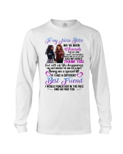 TO MY NURSE BESTIES WE HAVE BEEN FRIEND Long Sleeve Tee thumbnail