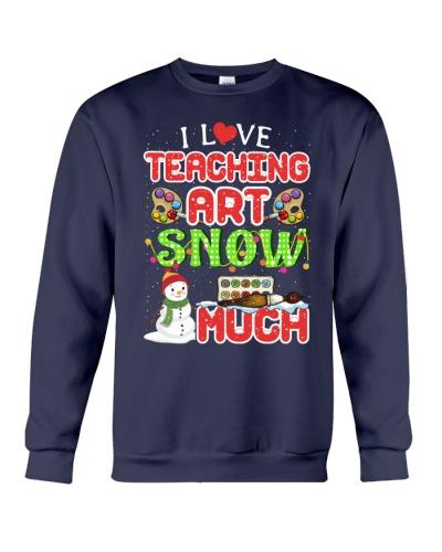 I LOVE TEACHING ART SNOW MUCH