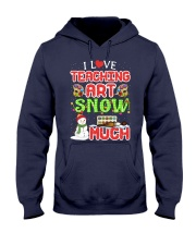 I LOVE TEACHING ART SNOW MUCH  Hooded Sweatshirt thumbnail