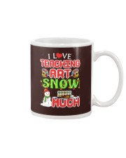 I LOVE TEACHING ART SNOW MUCH  Mug thumbnail