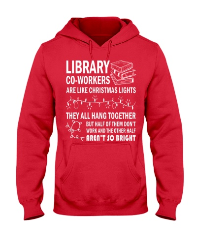 LIBRARY CO-WORKERS ARE LIKE CHRISTMAS LIGHTS