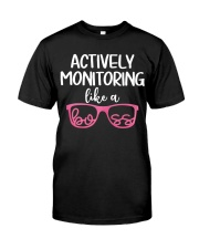 Actively monitoring like a boss Classic T-Shirt front