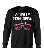 Actively monitoring like a boss Crewneck Sweatshirt thumbnail