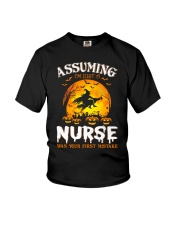 ASSUMING I'M JUST A NURSE WAS YOUR FIRST MISTAKE Youth T-Shirt thumbnail