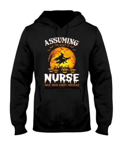 ASSUMING I'M JUST A NURSE WAS YOUR FIRST MISTAKE