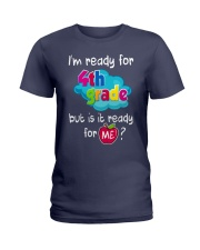 I'm ready for 4th grade Ladies T-Shirt tile