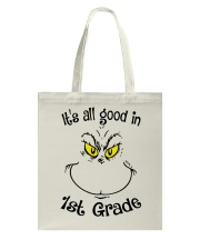 IT'S ALL GOOD IN 1ST GRADE Tote Bag thumbnail