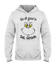 IT'S ALL GOOD IN 1ST GRADE Hooded Sweatshirt thumbnail