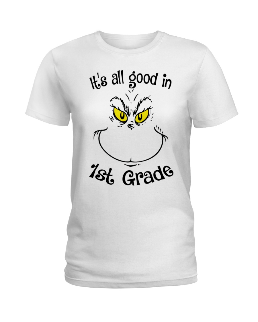 IT'S ALL GOOD IN 1ST GRADE Ladies T-Shirt