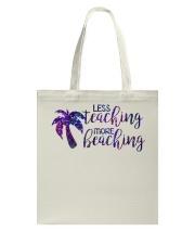 Less teaching more beaching Tote Bag thumbnail