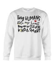 TINY HUMANS STOLE MY HEART THEY ARE SO CLEVER KIND Crewneck Sweatshirt thumbnail